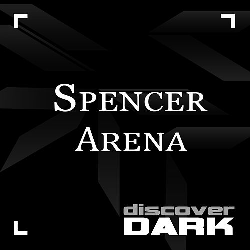 Arena by Spencer