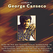 A Tribute To George Canseco (Paano Kita Mapasasalamatan) by Various Artists