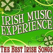 Irish Music Experience (The Best Irish Songs) by World Music Unlimited