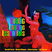 Erotic Lounge Essentials by Various Artists