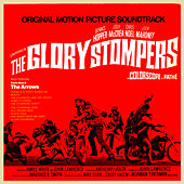 The Glory Stompers Soundtrack by Various Artists