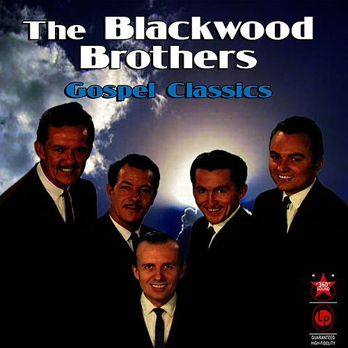 Gospel Classics by The Blackwood Brothers