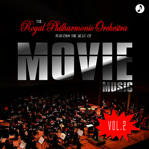 The Best Of Movie Music Vol. 2 by Royal Philharmonic Orchestra