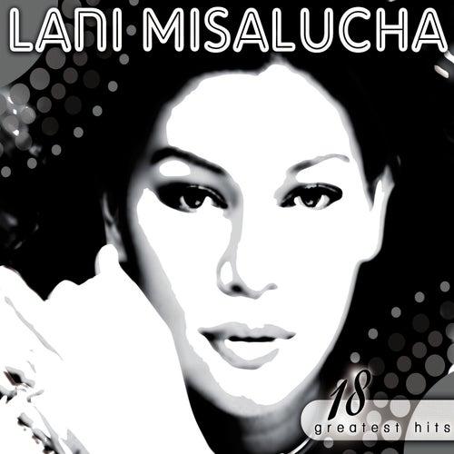 Lani Misalucha 18 Greatest Hits by Lani Misalucha