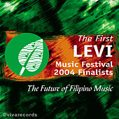 The First Levi Music Festival 2004 Finalists by Various Artists
