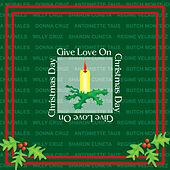 Give Love On Christmas Day by Various Artists