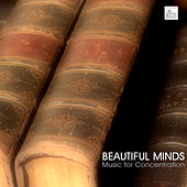 Beautiful Minds - Best Study Music, Music for Studying, Music for Concentration and Better Learning by Study Music Academy
