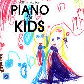 Classics for Kids - Piano Music and Songs for Kids and Children by Child Piano Academy