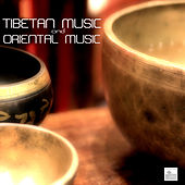 Tibetan Music and Oriental Music - Tibetan Meditation Music and Buddhist Music for Relaxation and Chakra Balancing. Healing Meditation with Nature Sounds and Eastern Flute Music by Radio Meditation Music