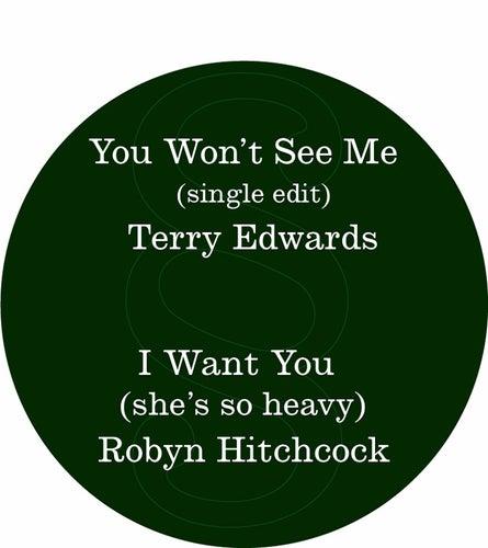 You Won't See Me / I Want You (she's so heavy) by Various Artists