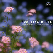 Soothing Music - Ultimate Soothing Lullabies Collection by Soothing Music Ensamble