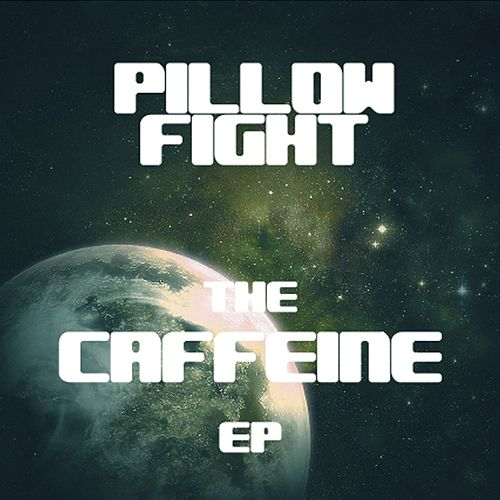 Caffeine EP by Pillow Fight
