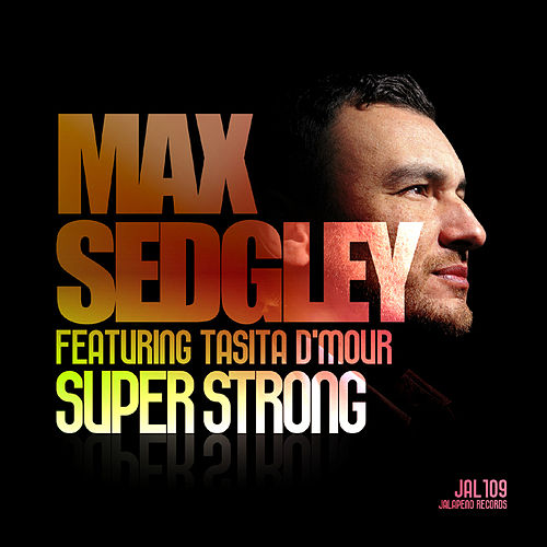 Superstrong (feat. Tasita D'Mour) by Max Sedgley