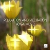 Relaxation Meditation Yoga Music - Music for Yoga, Relaxation Meditation, Massage, Sound Therapy, Restful Sleep and Spa Relaxation by Relaxation Meditation Yoga Music