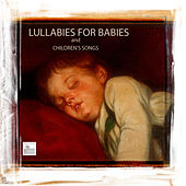 Lullabies for Babies and Children Songs - 30 Lullabies and Songs for babies,Nursery Rhymes and Music for Children by Baby Sleep Through the Night