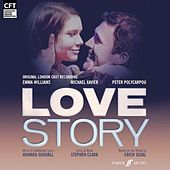Love Story - Original London Cast Recording (by Howard Goodall & Stephen Clark) by Various Artists