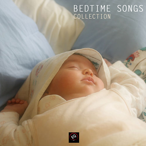 Bedtime Songs - Instrumental Piano Music for Babies Collection by Bedtime Songs Collective
