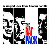 A Night On The Town With The Rat Pack by