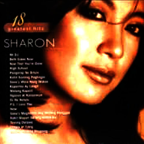 Sharon 18 Greatest Hits Vol. 2 by Sharon Cuneta