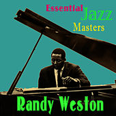 Essential Jazz Masters by Randy Weston