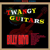 Twangy Guitars by Billy Boyd