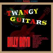 Twangy Guitars by Billy Boyd