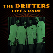 Live & Rare by The Drifters