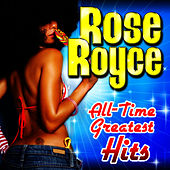 All-Time Greatest Hits by Rose Royce