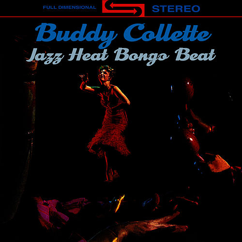 Jazz Heat Bongo Beat by Buddy Collette