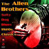 Salty Dog Blues - 1920s Classics by Allen Brothers