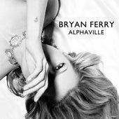 Alphaville by Bryan Ferry