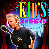 Kid's Anthems by Youth Of America