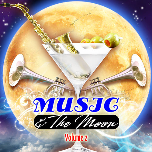 Music & The Moon Vol. 2 by Various Artists
