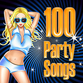 100 Party Songs (Re-Recorded / Remastered Versions) by Various Artists
