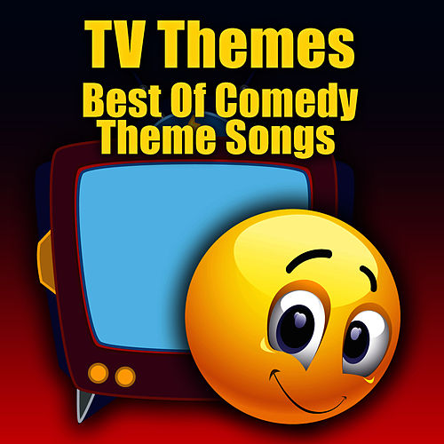 TV Themes - Best Of Comedy Theme Songs by The TV Theme Players