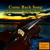 Come Back Song by The Orchestral Academy Of Los Angeles