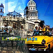 La Habana Jazz by Various Artists