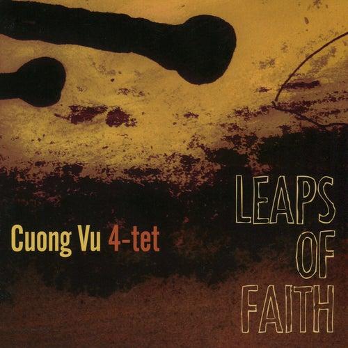 Leaps of Faith by Cuong Vu 4-Tet