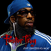 Ain't Gangsta No Moe by Pastor Troy