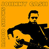 Radioshows by Johnny Cash
