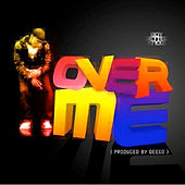 Over Me by JME