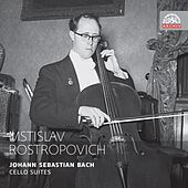 Bach: Cello Suites by Mstislav Rostropovich