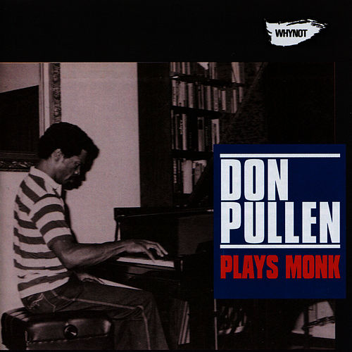 Plays Monk by Don Pullen