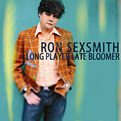 Long Player Late Bloomer by Ron Sexsmith