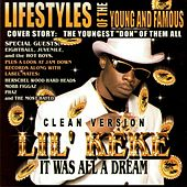 It Was All A Dream [Clean] by Lil' Keke
