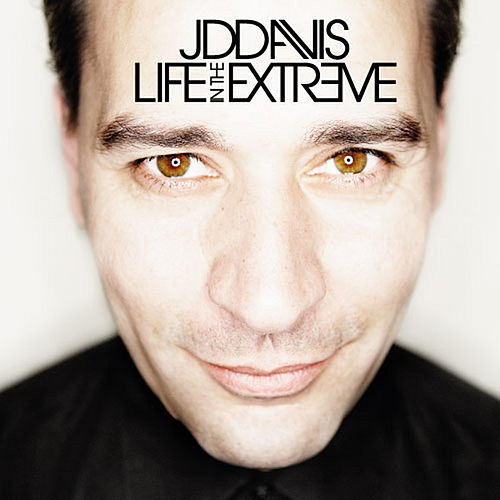 Life In The Extreme by JD Davis