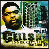 Inner City Life: The Lost EP by Cellski