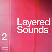 Layered Sounds 2 by Various Artists