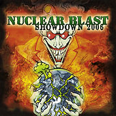 Nuclear Blast Showdown 2006 by Various Artists