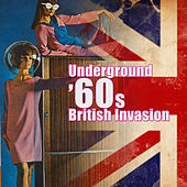 Underground '60s British Invasion by Various Artists